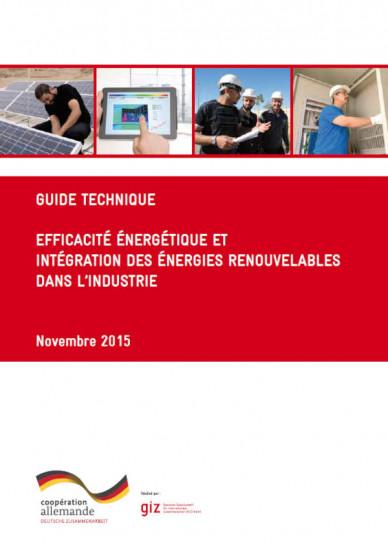 Couverture du guide technique qui traite le sujet efficacité énérgétique et intégration des énergies renouvelables dans l'industrie