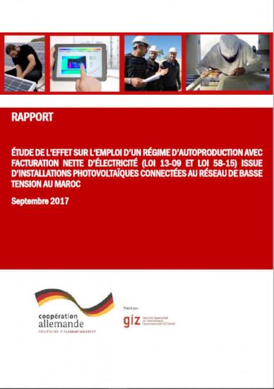 PDF de Etude de l'effet sur l'emploi d'un régime d'autoproduction avec facturation nette d'électricité (loi 13-09 et loi 58-15) issue d'installations photovoltaïques connectées au réseau de basse tension au Maroc